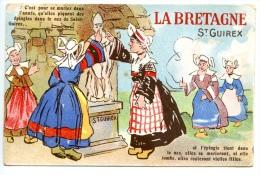 La BRETAGNE - St GUIREX - C'est Pour Se Marier Dans L'année Qu'elles .... - Bretagne