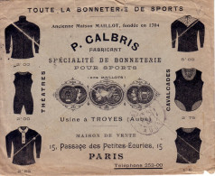 AUBE - TROYES - P.CALBRIS - SPECIALISTE FABRICANT DE BONNETERIE POUR SPORT USINE A TROYES - MAISON DE VENTE PARIS - 1909 - Marcophilie (Lettres)