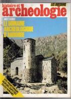 HISTOIRE Et  ARCHEOLOGIE.    Le Domaine Archéologique D'Andorre.     N°96    1985. - History