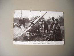 MILITARIA GUERRE 1914-18 ARTILLERIE FRANCAISE PIECE DE 120 LONG EN ACTION - Guerre 1914-18