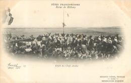 FETES FRANCO-RUSSES  1901 REVUE DE BETHENY  DEFILE DES CHEFS ARABES - Manoeuvres
