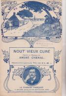 (GB6) Nout' Vieux Curé ,  Paroles Et Musique : ANDRE CHENAL - Partitions Musicales Anciennes