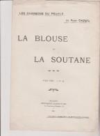 (GB6) La Blouse Et La Soutane  ;   Paroles Et Musique : ANDRE CHENAL - Partitions Musicales Anciennes