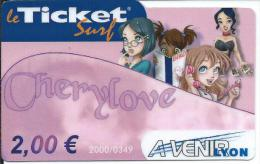 "Le TICKET SURF ""Cheylove""  Avenir LYON  (2006) - Frankrijk"