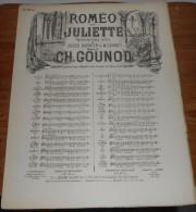 Partition Ancienne. Roméo Et Juliette. Opéra En 5 Actes. Gounod. - Partitions Musicales Anciennes