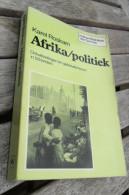 AFRIKA / POLITIEK Ontwikkelingen En Gebeurtenissen In 58 Landen 219blz Karel Roskam © 1981 Congo Zaire Z419 - Histoire