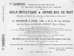 Association Des Anciens Combattants Du Louvre -  Gala Artistique Et Grand Bal - 5 Avril 1925 Au Palais D' Orsay . - Old Paper