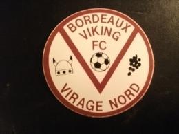 Autocollant  Football Girondins De Bordeaux Année 80 - Adesivi