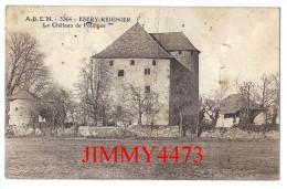 CPA N° 3364 - ESERY REIGNIER 74 Haute Savoie - Le Château De Polinges En 1925  - Scans Recto-Verso - Edit. A. B. E. M. - Sonstige Gemeinden