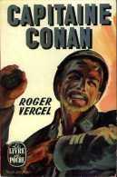 Guerre 14-18 : Capitaine Conan Par Roger Vercel - Historique