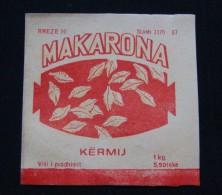 RARE ALBANIA ETIQUETE *MAKARONA - KERMIJ* FOOD INDUSTRY. ND. 1960 - 1970, PRICE 5.50 LEKE 1 KG. - Sonstige