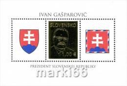 Slovakia - 2009 - President Of The Slovak Republic Ivan Gasparovic - Mint Souvenir Sheet With Gold Embossing - Slovakia