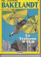 Hec Leemans - Bakelandt 4 - La Trahison D'Ulm - Libros, Revistas, Cómics