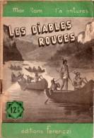 Les Diables Rouges Par Paul Tossel - Mon Roman D'aventures N°166 - Adventure