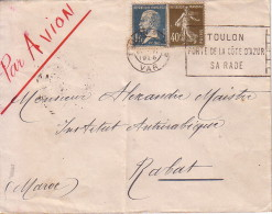 SEMEUSE - PASTEUR - TARIF 1F40c - DESTINATION - RABAT MAROC - DE TOULON PAR AVION LE 21-6-1926. - Postmark Collection (Covers)