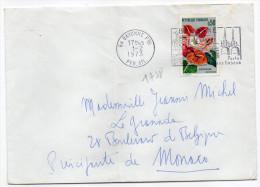 1973--tp N°1738 - Anthurium Seul Sur Lettre Destinée MONACO -cachet Flamme BAYONNE-64 - Storia Postale