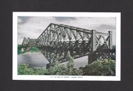 PONTS - LE PONT DE QUÉBEC - QUEBEC BRIDGE - PAR LORENZO AUDET - Ponts