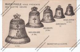 Monetay Sur Loire - Cloches - Marie-Paule Vous Présente Ses Quatre Soeurs - Other Municipalities