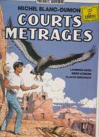 Michel Blanc-Dumont - Courts Métrages - Libros, Revistas, Cómics
