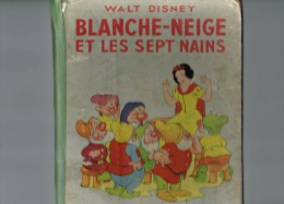 Walt Disney - Blanche - Neige Et Les Sept Nains 1938 - Gimm - Hachette - Disney