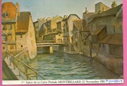 1er Salon De La Carte Postale à Montbéliard - 1981  - Le Pont De La Rouchotte Par Pierre Jouffroy - Montbéliard