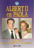 ALBERT II EN PAOLA -  DE KROON OP CHARME EN ERVARING / LUC COPS (over Koning En Belgisch Koningshuis ) - Histoire