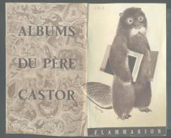 328 - ALBUM DU PERE CASTOR   FLAMMARION - Livres, BD, Revues