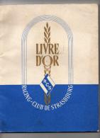 LE LIVRE D OR DU RACING CLUB DE STRASBOURG 27/ 21 Cm 100 Pages Football Atletisme Basket - Books
