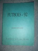FOOTBALL DE LETTONIE 1992   FUTBOLS 1992   UZZINU KRAJUMS - Livres