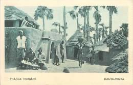 A-16 3741 : HAUTE VOLTA  VILLAGE INDIGENE - Burkina Faso