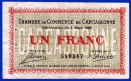 BON - BILLET - MONNAIE - 1 FRANC 2 MARS 1920 CHAMBRE DE COMMERCE DE CARCASSONNE 11000 AUBE N° 549547 JUSQU'EN 1923 - Camera Di Commercio