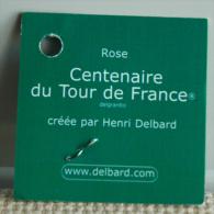 Tour De France 2003 étiquette Rose Du Centenaire Du Tour Par Delbard - Vélo Sport Cycliste Cyclisme - Cycling