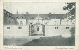 BELGIQUE CARLSBOURG / Etablissement De Carlsbourg, L'Entrée De La Cour D'Honneur / - Belgique