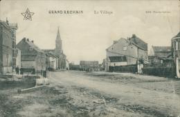 BELGIQUE GRAND RECHAIN / Le Village / - Belgique