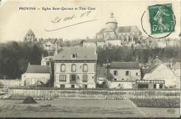 Provins Eglise Saint Quiriace Et Tour Cesar - Provins