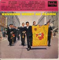 45T. KEVRENN BREST AR FLAMM. Gwir Vretoned (Vrais Bretons) - BAGAD, Folklore Breton :  Championne De Bretagne 1958. - Vinyles