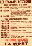 AFFICHE PATRIOTIQUE ET DE PROPAGANDE *FAC-SIMILE* LES FEMMES FRANCAISES Les Femmes Accusent... - Posters