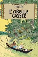 TINTIN  L'OREILLE CASSEE   (DIL161) - Bandes Dessinées