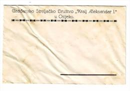 GRADJANSKO STRELJACKO DRUSTVO KRALJ ALEKSANDAR OSIJEK KOVERTA, ENVELOPE IN THE KINGDOM OF YUGOSLAVIA SHOOTING CLUB RRARE - Tir à L'Arc