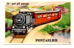 Pontarlier Doubs Train Systeme Fantaisie Photo Accordeon N°51 Oh! Quel Joli Paysage Très Bon ètat Voyagée Sous Enveloppe - Pontarlier