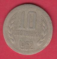 F6000 / - 10  Stotinki -  1962 -  Bulgaria Bulgarie Bulgarien Bulgarije - Coins Monnaies Munzen - Bulgarie