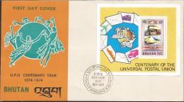 E)1974 BHUTAN, CENTENARY OF THE UNIVERSAL POSTAL UNION, UPU CENTENARY YEAR, MAIL, POST, FDC - Bhutan