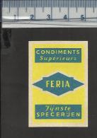 FERIA CONDIMENTS SPECERIJEN Matchbox Label Belgium - Boites D'allumettes - Etiquettes