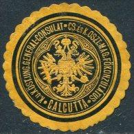 Austria-Hungary Österreich-Ungarn CALCUTTA India Indien GENERAL-CONSULAT Consular Letter Seal Siegelmarke Vignette - Sonstige