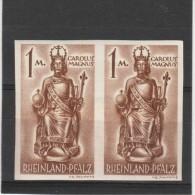 Allemagne - Rénanie Palatinat_  Occupation  Française , 1paire - Non Dentelée Charlemagne    (1947  ) - Non Classificati