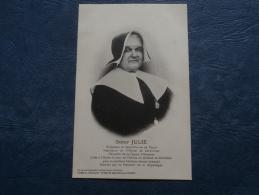 Soeur Julie  Religieuse De St Charles De Nancy  Chevalier De La Légion D'Honneur - Cl. Gautherot - L246 - Autres