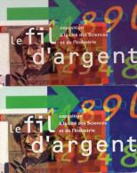 CARTES D'ENTREE CITE DES SCIENCES-LA GEODE  Le Fil D'Argent  (lot De 2) - Tickets - Entradas