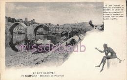 46 - CAHORS  - Demolition Du Pont Neuf - TTBE -  Dos Vierge  - 2 Scans - Cahors