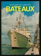LE MONDE EN COULEUR DES BATEAUX - 1981 - Boats