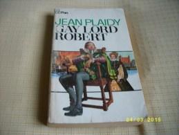 Gay Lord ROBERT - Histoire